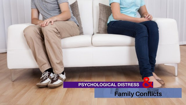 Psychological distress & family conflicts