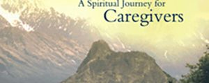 "Publication ""At the Heart of the Matter: A Spiritual Journey for Caregivers"""